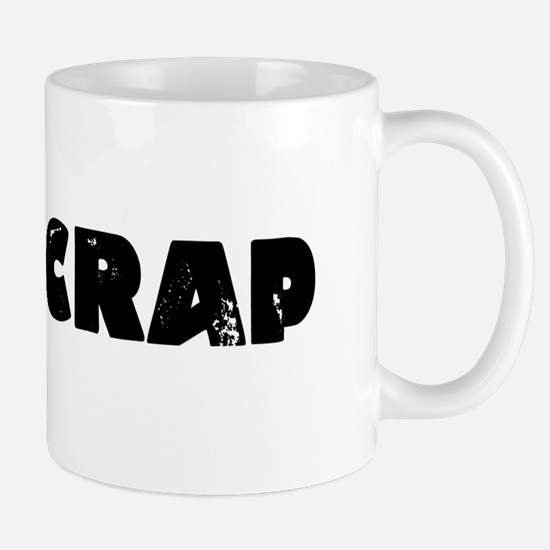 Holy Crap Mugs