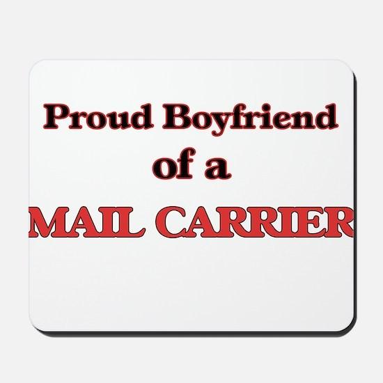 Proud Boyfriend of a Mail Carrier Mousepad