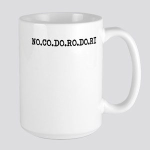 NO.CO.DO.RO.DO.RI Mugs