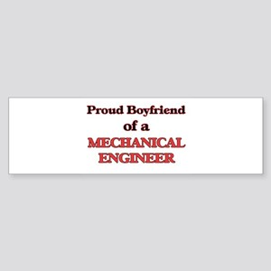 Proud Boyfriend of a Mechanical Eng Bumper Sticker