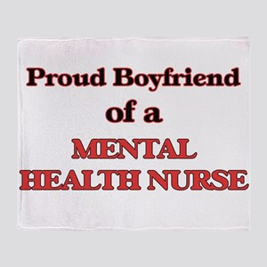 Proud Boyfriend of a Mental Health N Throw Blanket