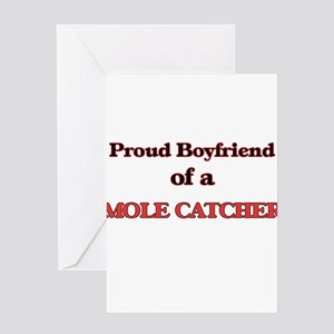 Proud Boyfriend of a Mole Catcher Greeting Cards