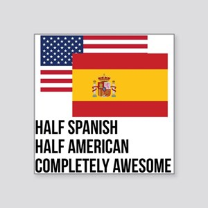 Half Spanish Completely Awesome Sticker