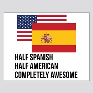 Half Spanish Completely Awesome Posters