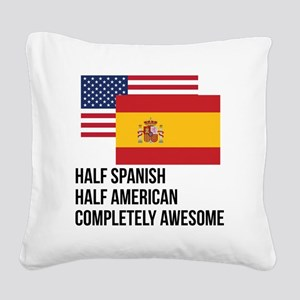 Half Spanish Completely Awesome Square Canvas Pill