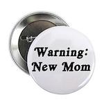 Warning: New Mom 2.25