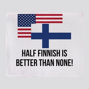 Half Finnish Is Better Than None Throw Blanket