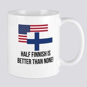 Half Finnish Is Better Than None Mugs