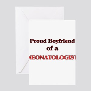Proud Boyfriend of a Neonatologist Greeting Cards