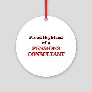 Proud Boyfriend of a Pensions Consu Round Ornament