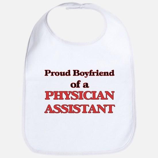 Proud Boyfriend of a Physician Assistant Bib