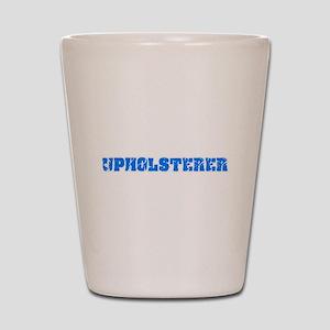 Upholsterer Blue Bold Design Shot Glass