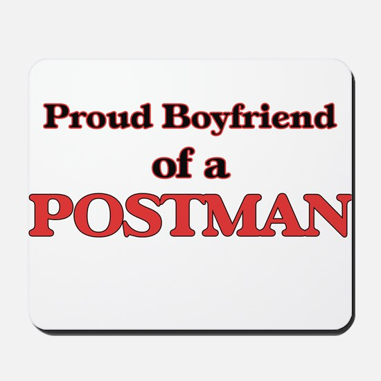 Proud Boyfriend of a Postman Mousepad
