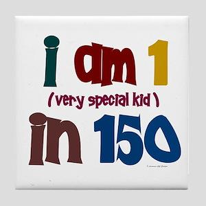 """""""I Am 1 In 150"""" 3 Tile Coaster"""