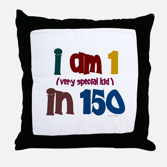 """""""I Am 1 In 150"""" 3 Throw Pillow"""