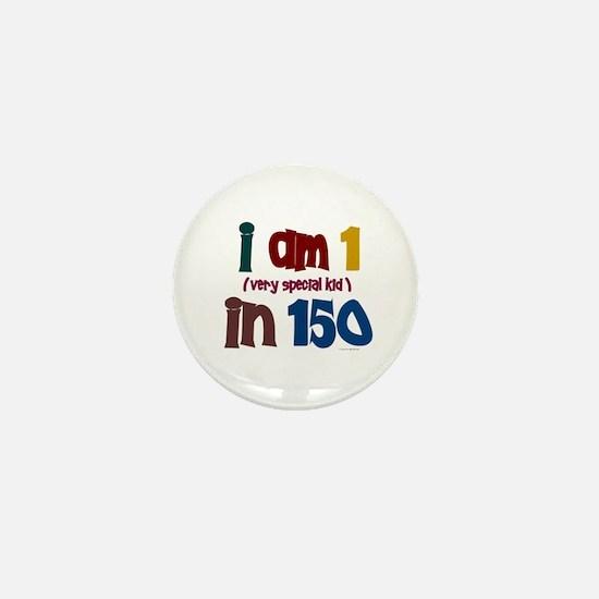 """""""I Am 1 In 150"""" 3 Mini Button"""