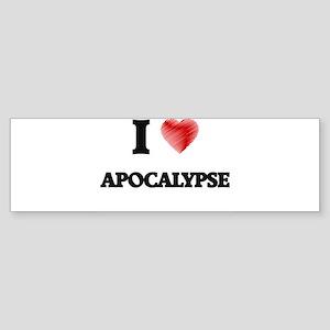 I Love APOCALYPSE Bumper Sticker