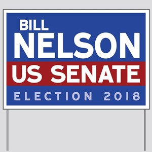 Bill Nelson Yard Sign