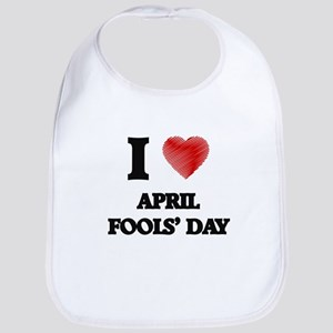 I Love APRIL FOOLS' DAY Bib