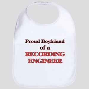 Proud Boyfriend of a Recording Engineer Bib