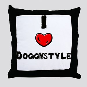 I Love Doggystyle Throw Pillow