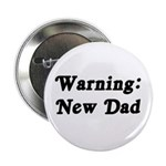 Warning: New Dad Button