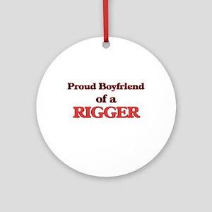 Proud Boyfriend of a Rigger Round Ornament
