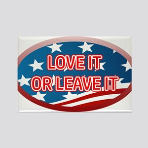 LOVE IT OR LEAVE IT! AMERICAN FLA Rectangle Magnet