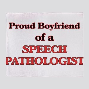 Proud Boyfriend of a Speech Patholog Throw Blanket