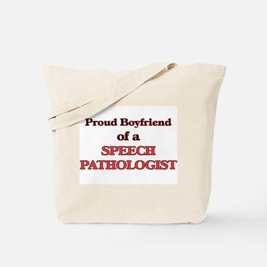 Proud Boyfriend of a Speech Pathologist Tote Bag