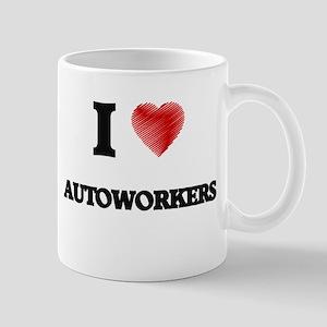 I Love AUTOWORKERS Mugs