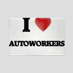 I Love AUTOWORKERS Magnets