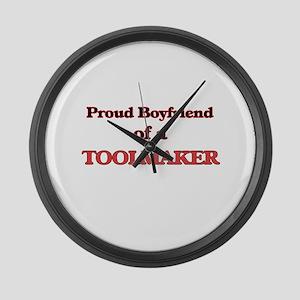 Proud Boyfriend of a Toolmaker Large Wall Clock