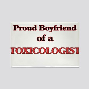 Proud Boyfriend of a Toxicologist Magnets