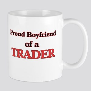 Proud Boyfriend of a Trader Mugs