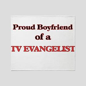Proud Boyfriend of a TV Evangelist Throw Blanket