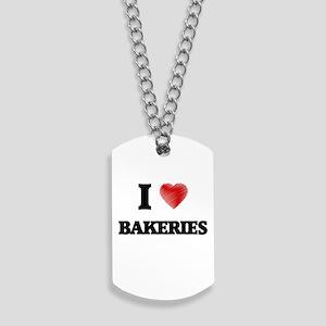 I Love BAKERIES Dog Tags