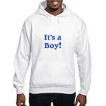 It's a Boy! Hooded Sweatshirt
