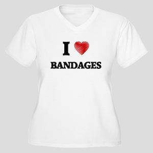 I Love BANDAGES Plus Size T-Shirt