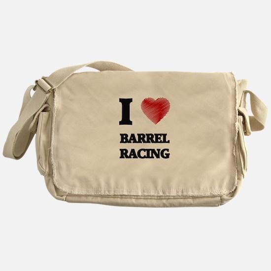 I Love BARREL RACING Messenger Bag