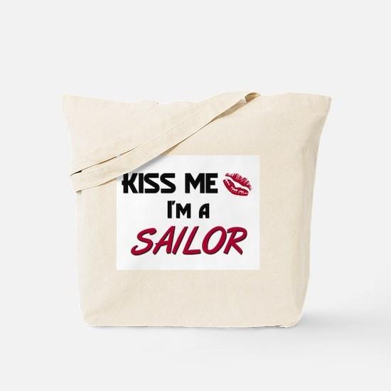 Kiss Me I'm a SAILOR Tote Bag