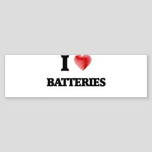 I Love BATTERIES Bumper Sticker