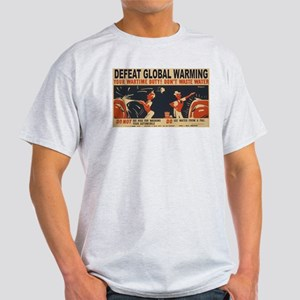 Defeat Global Warming (2) Light T-Shirt
