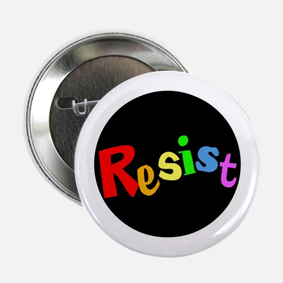 "Rainbow resist, resistance 2.25"" Button"