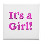 It's A Girl! Tile Coaster