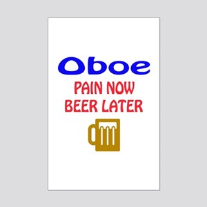 Oboe Pain now Beer later Mini Poster Print