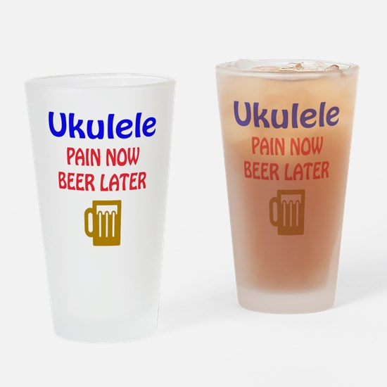 Ukulele Pain now Beer later Drinking Glass