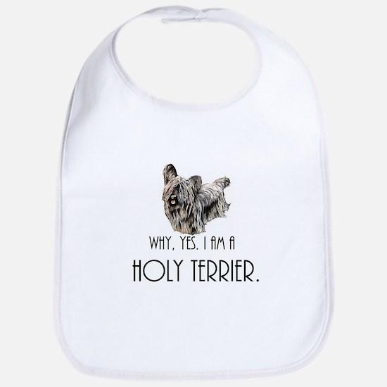 DOG - Why, yes. I am a Holy Terrier Bib