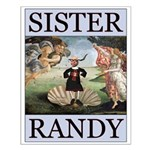 Sister Randy Venus Small Poster