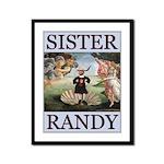 Sister Randy Venus Framed Panel Print